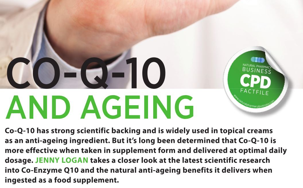 Co-Q 10 and Ageing - November 2018 - Natural Pharmacy